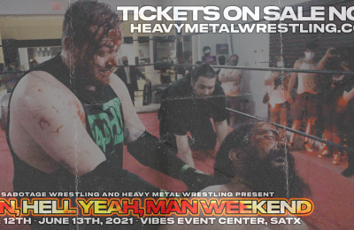 Man, Hell Yeah, Man Weekend tickets on sale now!